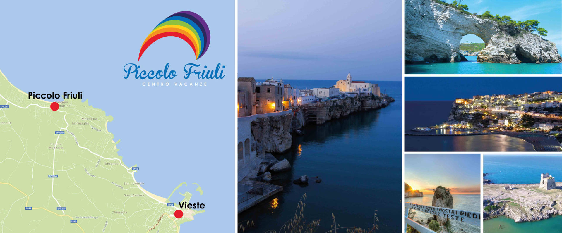collage photo of Vieste attractions an Piccolo Friuli position